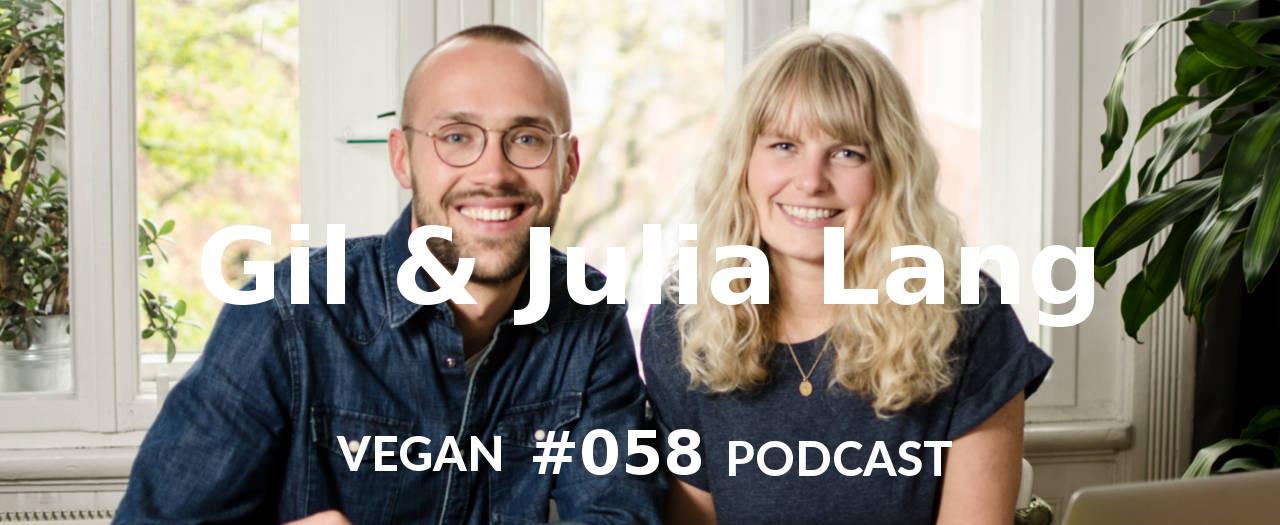 Gil und Julia Lang - Vegan Podcast